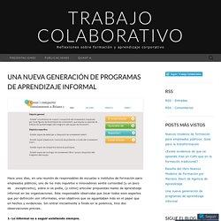 Una nueva generación de programas de aprendizaje informal