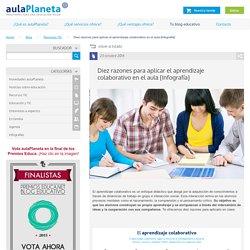 Diez razones para aplicar el aprendizaje colaborativo en el aula -aulaPlaneta