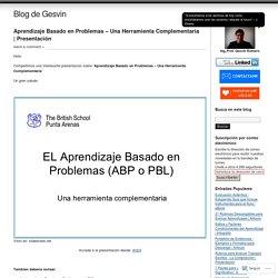Aprendizaje Basado en Problemas – Una Herramienta Complementaria