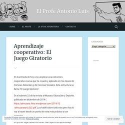 Aprendizaje cooperativo: El Juego Giratorio – El Profe Antonio Luis