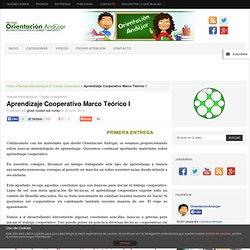 Aprendizaje Cooperativo Marco Teórico I -Orientacion Andujar