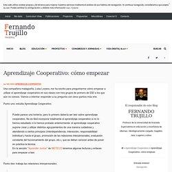 Aprendizaje Cooperativo: cómo empezar
