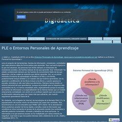 PLE o Entornos Personales de Aprendizaje - Digidáctica