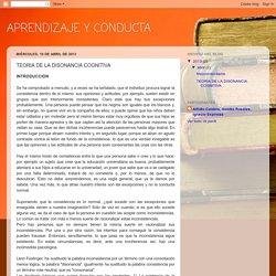 APRENDIZAJE Y CONDUCTA: TEORIA DE LA DISONANCIA COGNITIVA