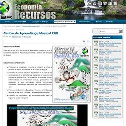 Centro de Aprendizaje Musical EBR - Economía Basada en Recursos