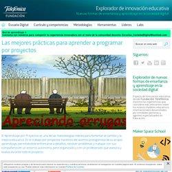 Aprendizaje por proyectos - Explorador de innovación educativa - Fundación Telefónica