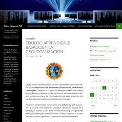 Eduloc: aprendizaje basado en la geolocalización