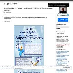 Aprendizaje por Proyectos – Guía Rápida y Plantilla de Implementación