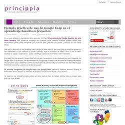 Innovación Educativa con tecnología: Ejemplo práctico de uso de Google Keep en el aprendizaje basado en proyectos