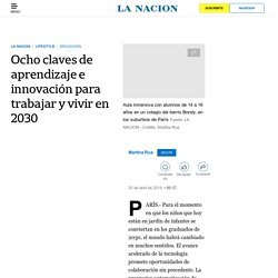 Ocho claves de aprendizaje e innovación para trabajar y vivir en 2030