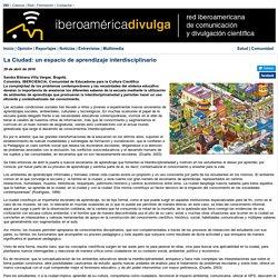 La Ciudad: un espacio de aprendizaje interdisciplinario