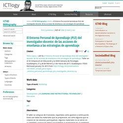 El Entorno Personal de Aprendizaje (PLE) del investigador-docente: de las acciones de enseñanza a las estrategias de aprendizaje