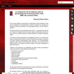 Vida y Educación: La evaluación de la madurez para el aprendizaje de la lectoescritura. Test ABC de Lorenzo Filho.