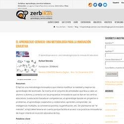 El aprendizaje-servicio: una metodología para la innovación educativa