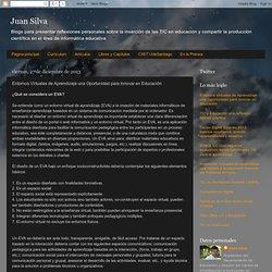 Juan Silva : Entornos Virtuales de Aprendizaje una Oportunidad para Innovar en Educación