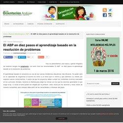El ABP en diez pasos el aprendizaje basado en la resolución de problemas -Orientacion Andujar