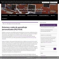 Entornos y redes de aprendizaje personalizados (PLE-PLN) » Propuestas TIC para el área de Lengua