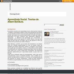 Aprendizaje Social. Teorias de Albert Bandura. « Psicología Social - La Coctelera