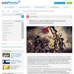 4dhistoria: el aprendizaje basado en proyectos revoluciona la clase de Historia -aulaPlaneta