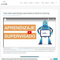 Todo sobre aprendizaje supervisado en Machine Learning - □ Aprende IA