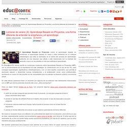 Lecturas de verano (4): Aprendizaje Basado en Proyectos, una forma diferente de entender la enseñanza y el aprendizaje