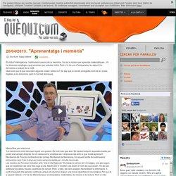 """""""Aprenentatge i memòria"""" - Quèquicom - Blogs - Televisió de Catalunya"""