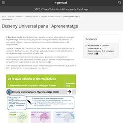 Disseny Universal per a l'Aprenentatge. XTEC - Xarxa Telemàtica Educativa de Catalunya