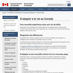 Après votre arrivée : S'adapter à la vie au Canada