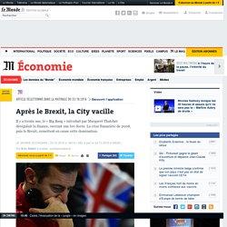 Après le Brexit, la City vacille