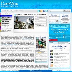 CAREVOX 10/01/12 Après la Chine, le H5N1 tue en Indonésie