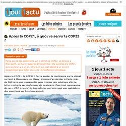 Après la COP21, à quoi va servir la COP22