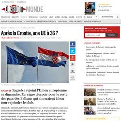 Après la Croatie, une UE à 36 ?