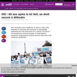 IVG : 40 ans après la loi Veil, un droit encore à défendre