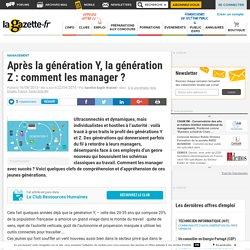 Après la génération Y, la génération Z : comment les manager ?