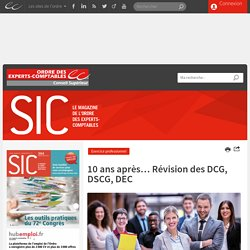 10 ans après… Révision des DCG, DSCG, DEC