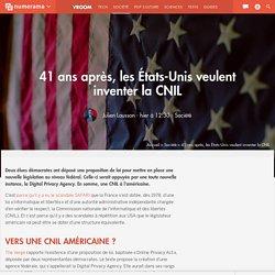 41 ans après, les États-Unis veulent inventer la CNIL - Société