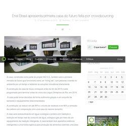 Enel Brasil apresenta primeira casa do futuro feita por crowdsourcing