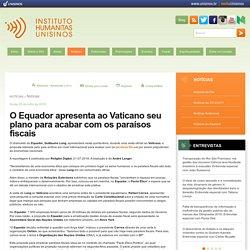 O Equador apresenta ao Vaticano seu plano para acabar com os paraísos fiscais