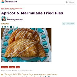 Apricot & Marmalade Fried Pies.