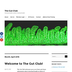 April 2016 – The Gut Club