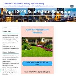 Real Estate Roundup April 2019