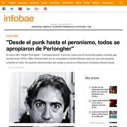 """""""Desde el punk hasta el peronismo, todos se apropiaron de Perlongher"""""""