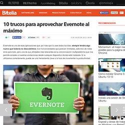 10 trucos para aprovechar Evernote al máximo