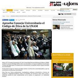Aprueba Consejo Universitario el Código de Ética de la UNAM - La Jornada