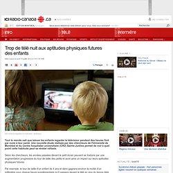 Trop de télé nuit aux aptitudes physiques futures des enfants | Santé