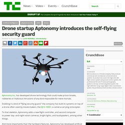 Drone startup Aptonomy introduces the self-flying security guard