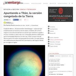 Apuntando a Titán, la versión congelada de la Tierra