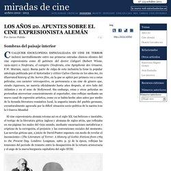 Los años 20. Apuntes sobre el cine expresionista alemán - miradas.net nº 115, octubre 2011