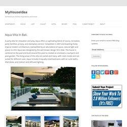 Aqua Villa In Bali. - MyHouseIdea