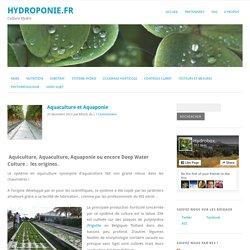Aquaculture et Aquaponie - Hydroponie.frHydroponie.fr